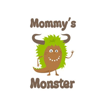 Mommys monster cute print for kids t-shirt design. Vector illustration