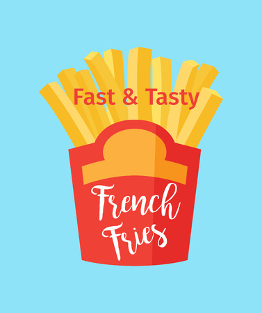 Fast and tasty french fries poster desing vector illustration