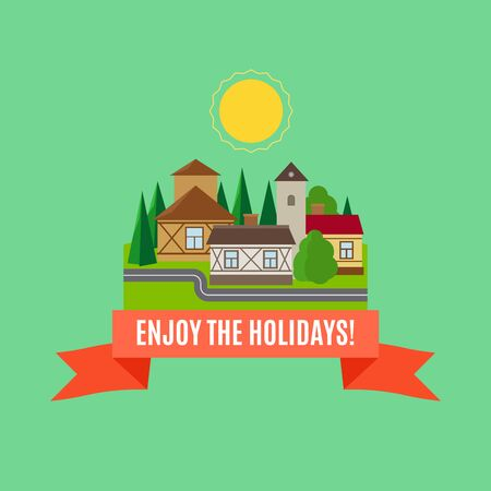Enjoy the holidays card with small town summer landscape in flat style. Vector illustration