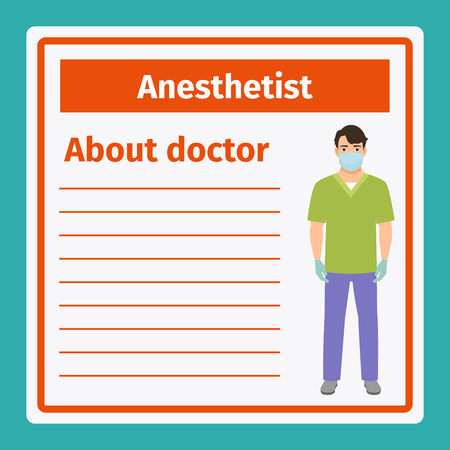 analyst: Medical professional notes about anesthetist template. Vector illustration Illustration