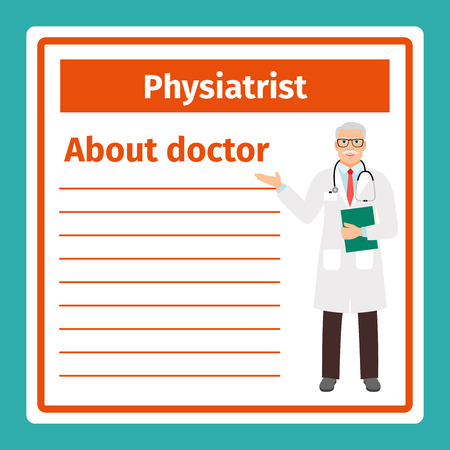 white coat: Medical professional notes about physiatrist template. Vector illustration