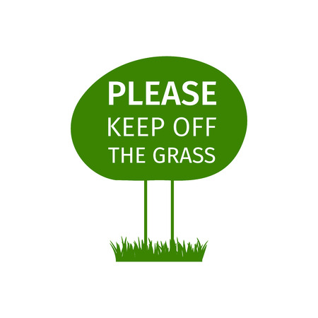 Round green park sign please keep off the grass, vector illustration