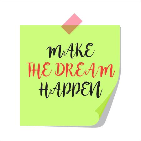 Make the dream happen paper note Illustration