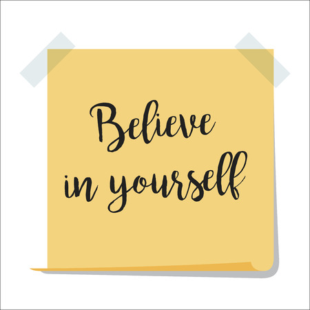 Note with believe in yourself text Illustration