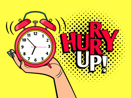 Hurry up pop art style illustration Ilustração