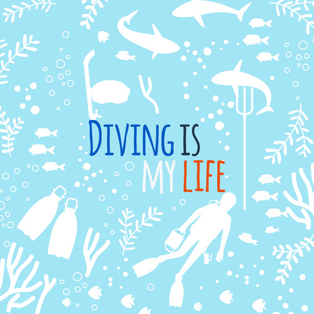 Diving is my life vector background with underwater life silhouettes. Underwater sea silhouette, undersea swimming wildlife illustration Illustration