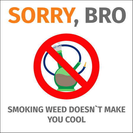 Poster with sign no bong