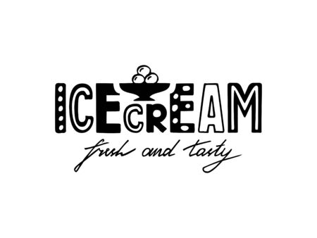 Vector illustration of ice cream lettering for banner, leaflet, poster, clothes, advertisement design. Handwritten text for template, signage, billboard, printing. Hand drawn text for flyer Vettoriali