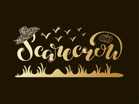 Vector illustration of scarecrow brush lettering for banner, flyer, poster, clothes, postcard, advertisement, book cover design. Handwritten text for template, signage, billboard, print, décor