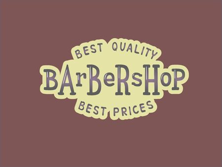 Vector illustration of barbershop lettering for banner, leaflet, poster, clothes, advertisement design. Handwritten text for template, signage, billboard, printing, price list of the barber's