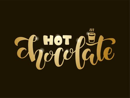Vector illustration of hot chocolate brush lettering for banner, flyer, poster, clothes, patisserie, bistro, cafe logo, advertisement design. Handwritten text for template, signage, billboard, print