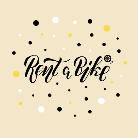 Vector illustration of rent a bike brush lettering for banner, leaflet, poster, clothes, logo, advertisement design. Handwritten text for template, signage, billboard, printing, price list, flyer