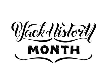 Vector illustration of black history month lettering for banner, postcard, poster, clothes, advertisement, flyer design or decoration. Handwritten text used for template, signage, billboard, print
