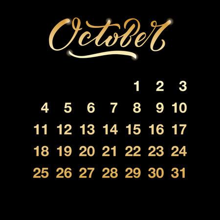 Vector illustration of October 2021 calendar leaf for banner, poster, greeting card, shop advertisement, souvenirs, calendar design. Golden numbers with handwritten lettering on black background