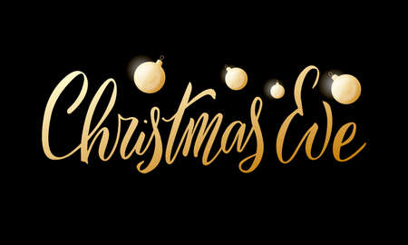 Vector illustration of Christmas eve lettering for banner, poster, greeting card, sign board, souvenirs, stickers, clothes, advertisement design. Handwritten calligraphic text for web or print