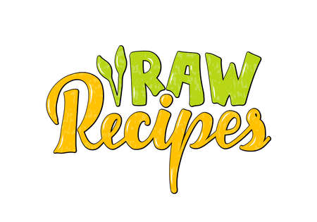 Vector illustration of raw recipes lettering for banner, poster, signage, sticker, healthy food guide, package, product design. Handwritten decorative text for web or print