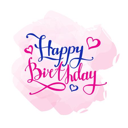hand lettered: Vector Happy Birthday design concept. Hand lettered inscription. Gift card design