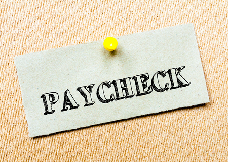 paycheck: Recycled paper note pinned on cork board. Paycheck Message. Concept Image Stock Photo