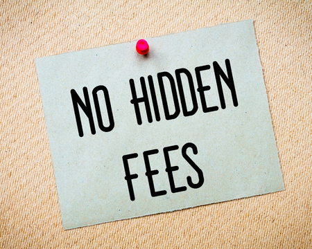 hidden fees: Recycled paper note pinned on cork board. No Hidden Fees Message. Concept Image Stock Photo