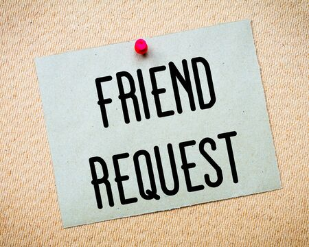 billboard posting: Recycled paper note pinned on cork board. Friend Request Message. Concept Image Stock Photo
