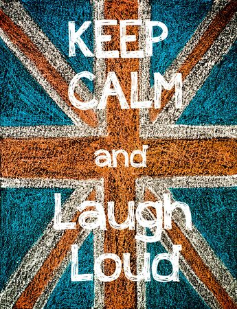 laud: Keep Calm and Laugh Loud on United Kingdom (British Union jack) flag, vintage hand drawing with chalk on blackboard Stock Photo