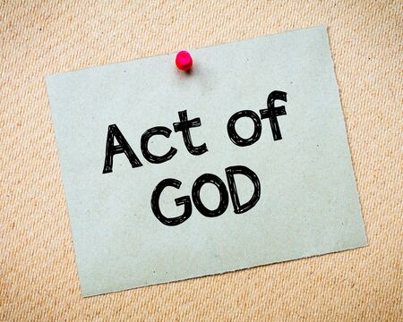 papeles reciclados: Act of God Message. Recycled paper note pinned on cork board. Concept Image
