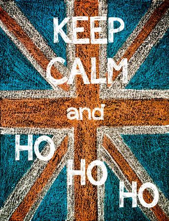 ho: Keep Calm and HO HO HO. United Kingdom (British Union jack) flag, vintage hand drawing with chalk on blackboard, humor concept image