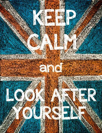 look after: Keep Calm and Look After Yourself. United Kingdom (British Union jack) flag, vintage hand drawing with chalk on blackboard, humor concept image