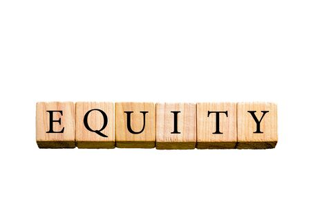 equity: Word EQUITY. Wooden small cubes with letters isolated on white background with copy space available. Concept image.