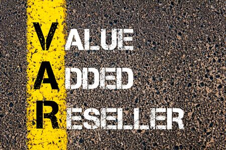 var: Business Acronym VAR as Value Added Reseller. Yellow paint line on the road against asphalt background. Conceptual image Stock Photo