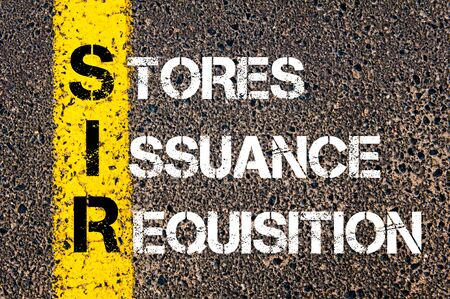 requisition: Business Acronym SIR as Stores Issuance Requisition. Yellow paint line on the road against asphalt background. Conceptual image Stock Photo