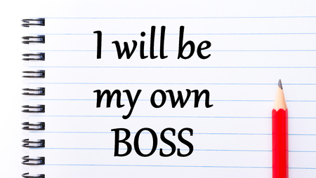 owning: I will be my Own Boss Text written on notebook page, red pencil on the right