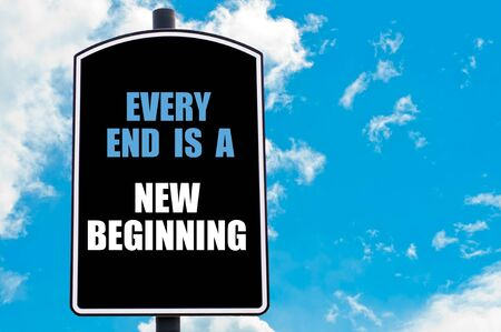 new beginning: EVERY END IS A NEW BEGINNING motivational quote written on road sign isolated over clear blue sky background Stock Photo