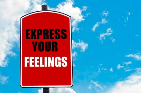 express feelings: Express Your Feelings motivational quote written on red road sign isolated over clear blue sky background. Concept  image with available copy space