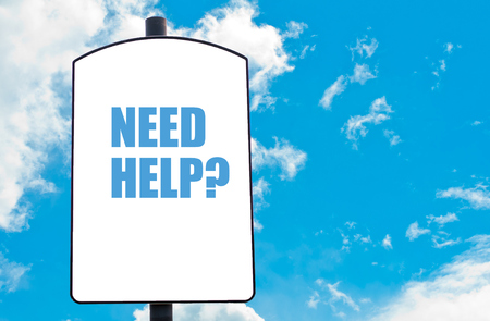 in need of space: Need Help? written on white road sign isolated over clear blue sky background. Concept  image with available copy space