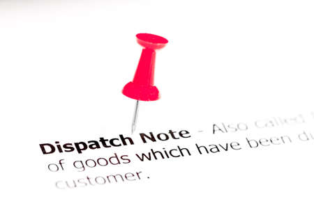 dispatch: Words DISPATCH NOTE pinned on white paper with red pushpin, available copy space. Business Concept