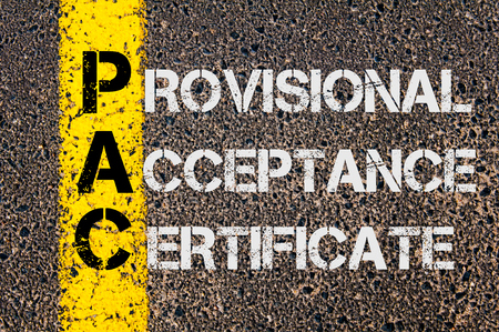 provisional: Concept image of Business Acronym PAC as Provisional Acceptance Certificate written over road marking yellow painted line.