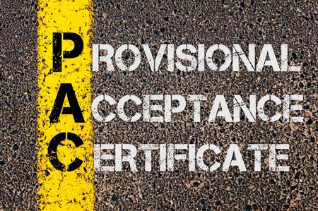 provisional: Imagen del concepto del acr�nimo negocios PAC como certificado de aceptaci�n provisional escrito sobre se�alizaci�n vial l�nea pintada de color amarillo.