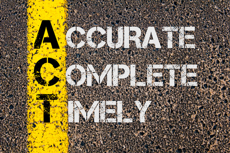 timely: Concept image of Business Acronym ACT as Accurate Complete Timely  written over road marking yellow paint line. Stock Photo