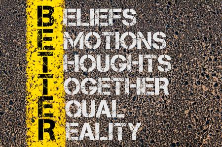 Concept beeld van bedrijf Acroniem BETER als overtuigingen, emoties, gedachten Samen Equal Reality overschreven wegmarkering gele verf lijn. Stockfoto