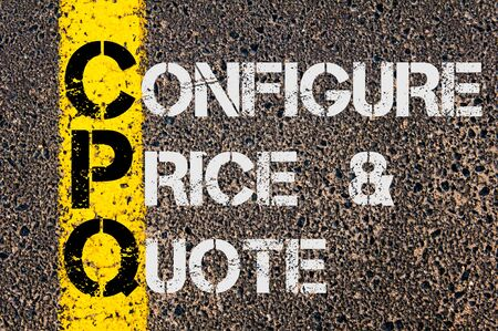 configure: Concept image of Business Acronym CPQ as Configure Price and Quote  written over road marking yellow paint line. Stock Photo