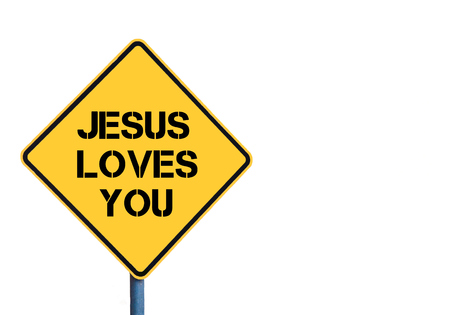 loves: Yellow roadsign with Jesus Loves You message isolated on white background