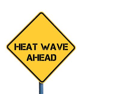 heat wave: Yellow roadsign with HEAT WAVE ahead message isolated on white background Stock Photo