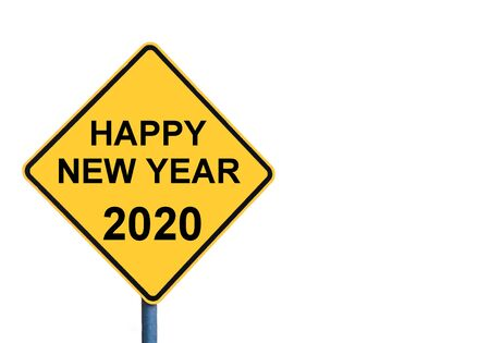 signage outdoor: Yellow roadsign with HAPPY NEW YEAR 2020 message isolated on white background Stock Photo