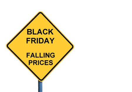signage outdoor: Yellow roadsign with BLACK FRIDAY FALLING PRICES message isolated on white background