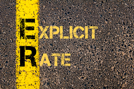 explicit: Concept image of Business Acronym ER as EXPLICIT RATE written over road marking yellow paint line.