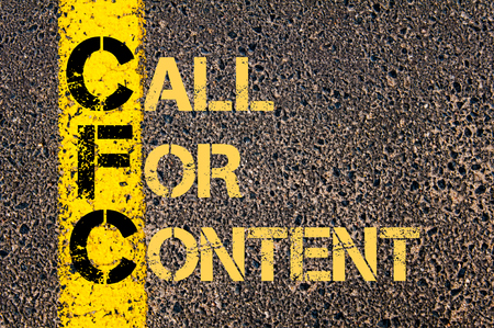 cfc: Concept image of Business Acronym CFC as CALL FOR CONTENT written over road marking yellow paint line.