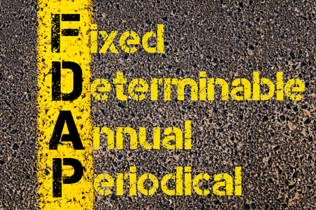 periodical: Concept image of Business Acronym FDAP as Fixed, Determinable, Annual, Periodical written over road marking yellow paint line.