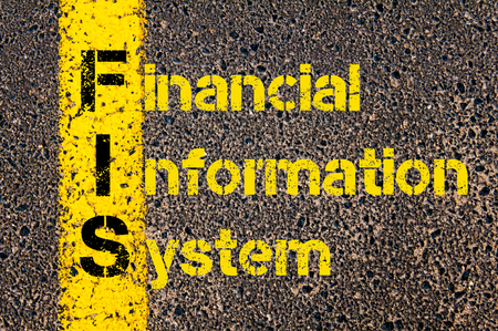 fis: Concept image of Business Acronym FIS as Financial Information System written over road marking yellow paint line.