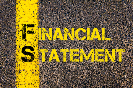 financial statement: Concept image of Business Acronym FS as Financial Statement written over road marking yellow paint line. Stock Photo